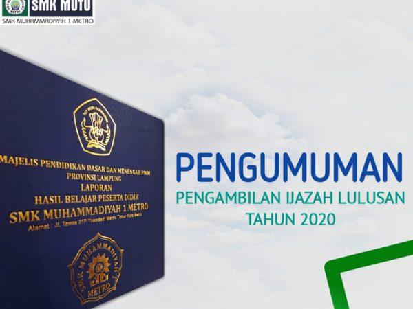 Pengambilan Ijazah Lulusan Tahun 2020