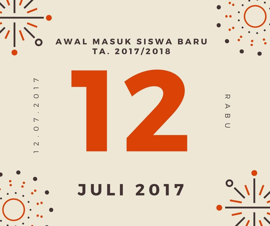 Info Awal Masuk Siswa Baru TA. 2017/2018