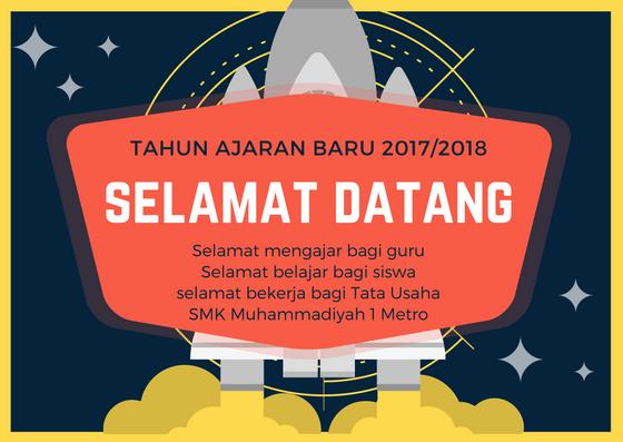 Awal Masuk Tahun Ajaran Baru 2017/2018