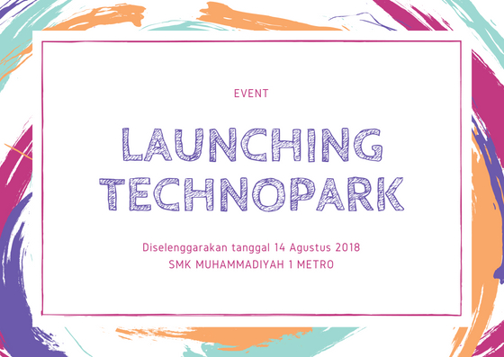 EVENT : LAUNCHING TECHNOPARK
